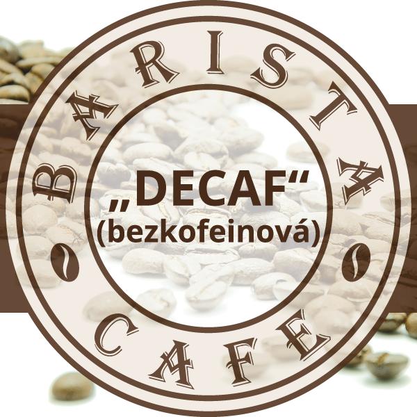 Káva Barista Premium Bezkofeínová  - 100% arabika
